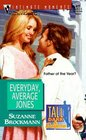 Everyday, Average Jones (Tall, Dark & Dangerous, Bk 4)  (Silhouette Intimate Moments, No 872)