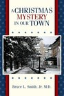 A Christmas Mystery in our Town