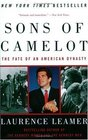 Sons of Camelot The Fate of an American Dynasty