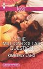 The MillionDollar Question