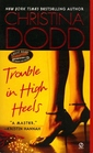 Trouble in High Heels (Fortune Hunter, Bk 1)