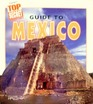 Guide to Mexico (Top Secret Adventures)
