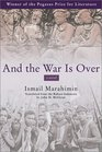 And the War Is over: A Novel (The Pegasus Prize for Literature)