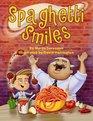 Spaghetti Smiles