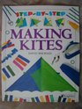 Making Kites (Step-By-Step)