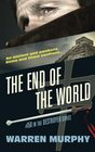 The End of the World: From the Scrolls of Sinanju (The Destroyer)