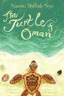 The Turtle of Oman A Novel