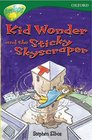 Oxford Reading Tree Stage 12 TreeTops More Stories C Kid Wonder and the Sticky Skyscraper