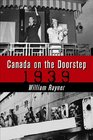 Canada on the Doorstep 19390