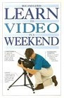 Learn to Video in a Weekend