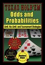 Texas Hold'em Odds and Probabilities Limit NoLimit and Tournament Strategies