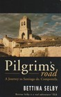 Pilgrim's Road: A Journey to Santiago de Compostela
