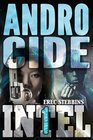 Androcide (INTEL 1, Bk 5)