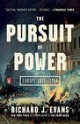 The Pursuit of Power Europe 1815-1914