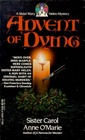 Advent of Dying (Sister Mary Helen, Bk 2)