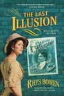 The Last Illusion A Molly Murphy Mystery