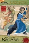 The Earth Kingdom Chronicles: The Tale of Katara (Avatar, the Last Airbender: the Earth Kingdom Chronicles)