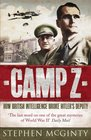 Camp Z The Secret Life of Rudolf Hess