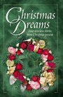 Christmas Dreams: Christmas Baby / Search for the Star / Evergreen / The Christmas Wreath
