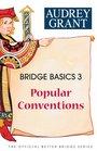 Bridge Basics 3 Popular Conventions
