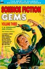 Science Fiction Gems Vol Three  C M Kornbluth and others