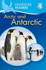 Kingfisher Readers Arctic and Antarctic