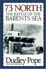 73 North The Battle of the Barents Sea