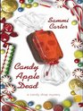 Candy Apple Dead (Candy Shop, Bk 1) (Large Print)