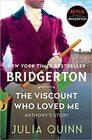 The Viscount Who Loved Me Bridgerton
