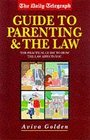 Daily Telegraph Guide to Parenting and the Law