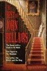 The Best of John Bellairs: The House with a Clock in Its Walls / The Figure in the Shadows / The Letter, the Witch, and the Ring