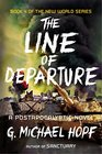 The Line of Departure A Postapocalyptic Novel