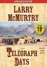 Telegraph Days A Novel