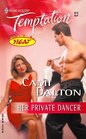 Her Private Dancer (Heat) (Harlequin Temptation, No 972)