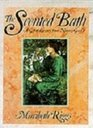 The Scented Bath : A Gift of Luxury