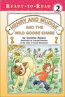 Henry and Mudge and the Wild Goose Chase (Henry  Mudge)