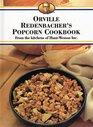 Orville Redenbacher's Popcorn Cookbook