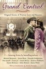 Grand Central Original Stories of Postwar Love and Reunion