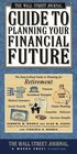 Wall Street Journal Guide to Planning Your Financial Future