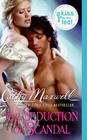 The Seduction of Scandal (Scandals and Seductions, Bk 5)