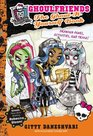 Monster High Ghoulfriends The Ghoul-It-Yourself Book