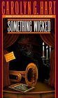 Something Wicked (Death on Demand, No 3)