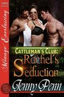 Rachel's Seduction