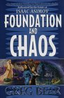Foundation and Chaos (Second Foundation, Bk 2)