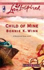 Child of Mine (Rosewood, Texas, Bk 5) (Love Inspired, No 348) (Larger Print)
