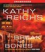 Break No Bones (Temperance Brennan, Bk 9) (Audio CD) (Unabridged)