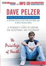 The Privilege of Youth  A Teenager's Story of Longing for Acceptance and Friendship