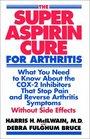 The Super Aspirin Cure for Arthritis