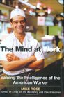 The Mind At Work Valuing the Intelligence of the American Worker