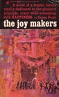 The Joy Makers